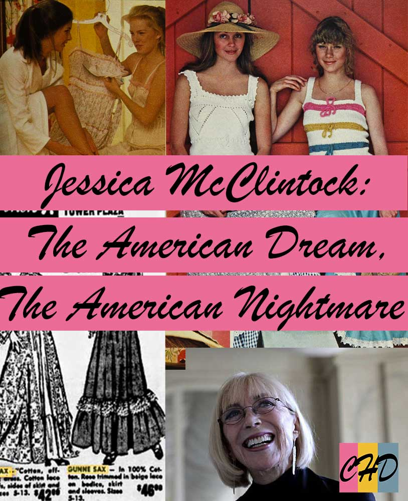 Jessica McClintock: The American Dream, The American Nightmare